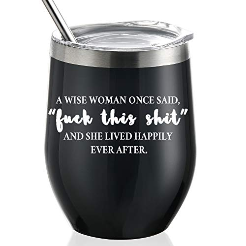 GALAROES A Wise Woman Once Said And She Lived Happily Ever After,Stainless Steel Wine Tumbler with Lid and Straw Birthday Gifts for Women Friends,Gifts for her 12 oz Stemless Black