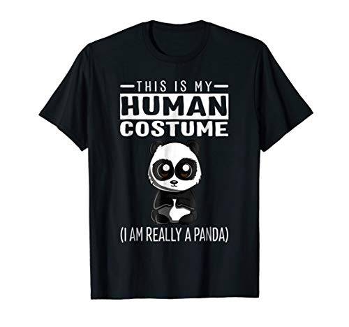 This Is My Human Costume I'm Really A Panda Funny T Shirt -