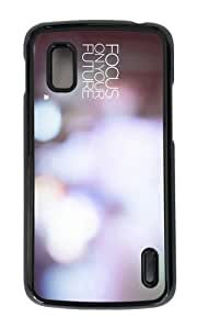 Google Nexus 4 Case,MOKSHOP Awesome focus on your future Hard Case Protective Shell Cell Phone Cover For Google Nexus 4 - PC Black
