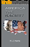 America the Racist?