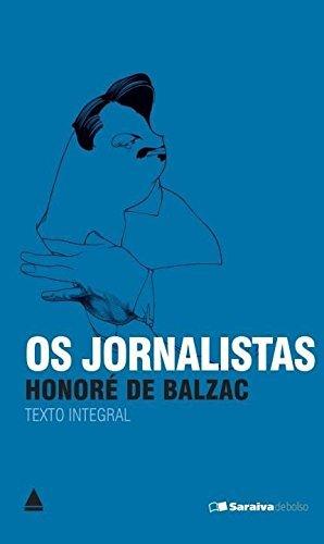 Jornalistas, Os (colecao Saraiva De Bolso) (Em Portuguese do ...