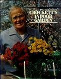 img - for Crockett's indoor garden book / textbook / text book