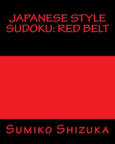 Read Online Japanese Style Sudoku: Red Belt: Moderate Level Puzzles pdf epub