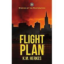 Flight Plan (A Story Of The Restoration)