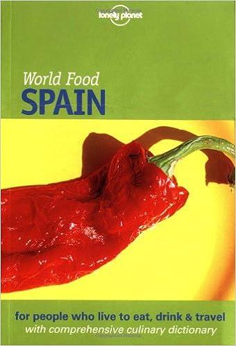 Spain (Lonely Planet World Food) [Idioma Inglés]: Amazon.es: Sterling, Richard, Jones, Alison: Libros en idiomas extranjeros