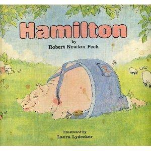 Hamilton Robert Newton Peck Laura Lydecker 9780316696531 Amazon