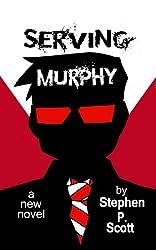 Serving Murphy