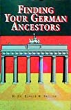 Finding Your German Ancestors, Smelser, Ronald M., 0916489515