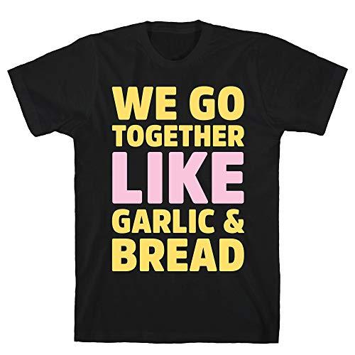 LookHUMAN We Go Together Like Garlic & Bread White Print 2X Black Men's Cotton Tee