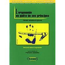 Ergonomie En Quête de Ses Principes: Débats Épistémologiques 2e É