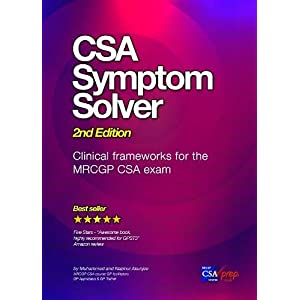 CSA Symptom Solver 2nd edition: Clinical Frameworks for the MRCGP CSA Exam Paperback – 22 Jan. 2019