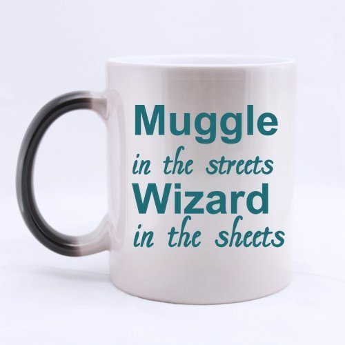 Halloween's Day Gifts Funny Saying & Quotes Muggle in the streets Wizard in the sheets 100% Ceramic 11-Ounce Morphing Mug -