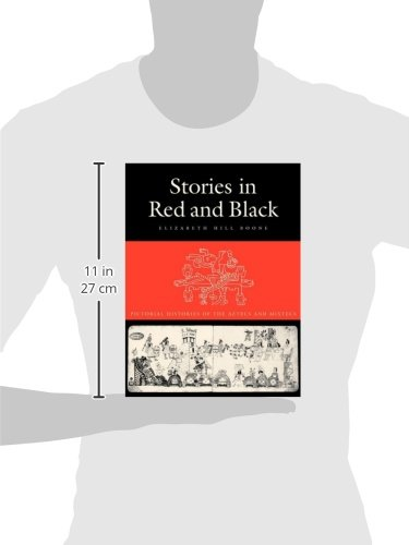 Stories in Red and Black: Pictorial Histories of the Aztecs and Mixtecs