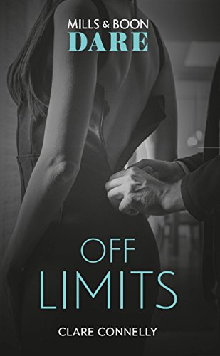 Off Limits New For 2018 A Hot Boss Romance Story That Takes Love