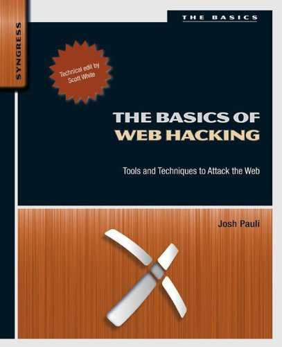 The Basics Of Web Hacking  Tools And Techniques To Attack The Web  English Edition