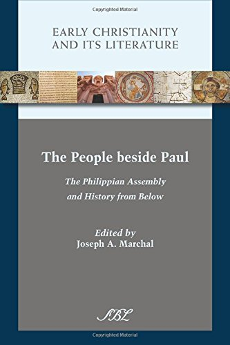 The People beside Paul: The Philippian Assembly and History from Below (Early Christianity and Its Literature) ebook
