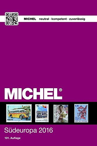 MICHEL-Südeuropa 2016: EK 3 Taschenbuch – 10. Juni 2016 MICHEL-Redaktion Schwaneberger 3954021730 Sammlerkataloge