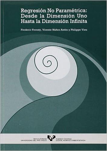 Regresión no paramétrica: desde la dimensión uno hasta la
