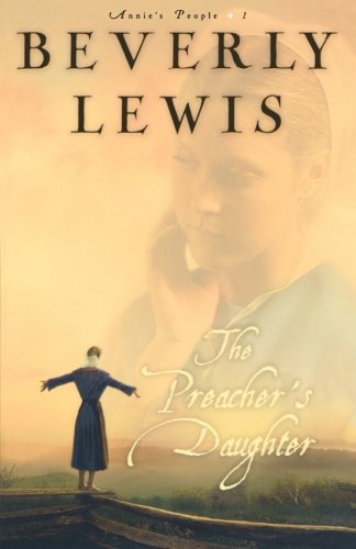 The Preacher's Daughter (Annie's People #1) Amish Buffet