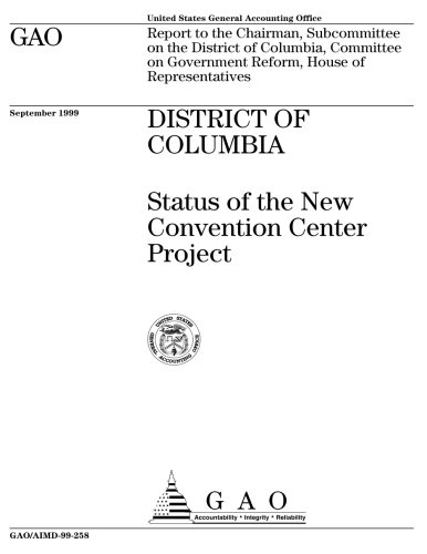 District of Columbia: Status of the New Convention Center Project