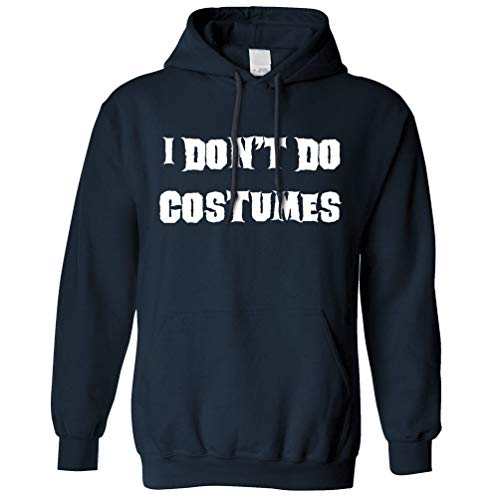 Novelty Halloween Hoodie Hood I Don't Do Costumes Navy S -