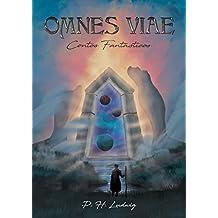 Omnes Viae: Contos Fantásticos