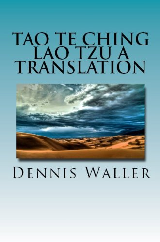 Tao Te Ching Lao Tzu A Translation: An Ancient Philosophy For The Modern World