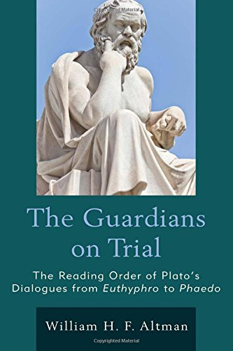 The Guardians on Trial: The Reading Order of Plato's Dialogues from Euthyphro to Phaedo