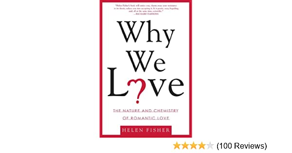 Why we love the nature and chemistry of romantic love kindle why we love the nature and chemistry of romantic love kindle edition by helen fisher health fitness dieting kindle ebooks amazon fandeluxe Images