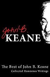 Best Of John B Keane: Collected Humorous Writings