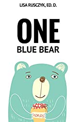 One Blue Bear: A counting and movement book for kids (I Love You...Bedtime stories children's books 18)