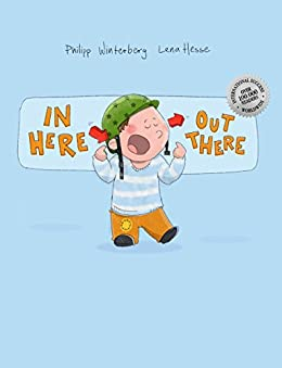 In here, out there!: A Picture Book by Philipp Winterberg and Lena Hesse (English Edition) de [Winterberg, Philipp]
