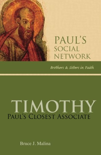 Timothy: Paul's Closest Associate (Paul's Social Network-Brothers and Sisters in Faith series)