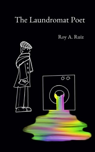 The Laundromat Poet by CreateSpace Independent Publishing Platform