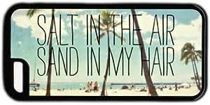 Beach Quote Salt In The Air Sand In My Hair Iphone 5C Case