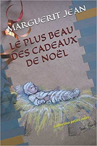 Amazon Cadeaux De Noel Amazon.com: LE PLUS BEAU DES CADEAUX DE NOËL: Collection petit