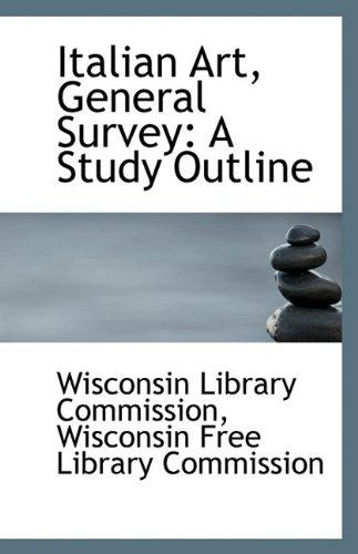 Italian Art, General Survey: A Study Outline ebook
