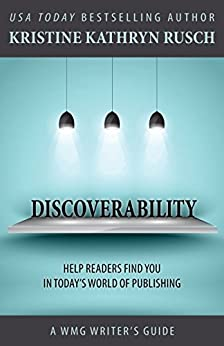 Discoverability: A WMG Writers Guide by [Rusch, Kristine Kathryn]
