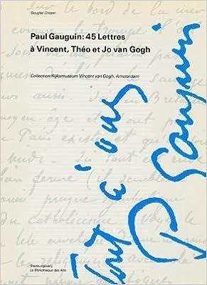 paul gauguin 45 lettres a vincent theo et jo van gogh