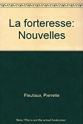 La forteresse / nouvelles