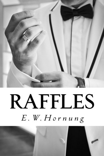 Raffles: Further Adventures of the Amateur Cracksman