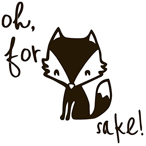 OH FOR FOX SAKE Vinyl Sticker Decal (4