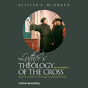 Luther's Theology of the Cross Hörbuch