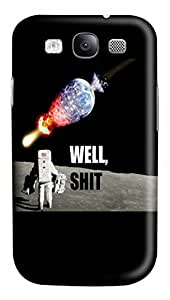 WELL SHIT Custom Samsung Galaxy S3 I9300 Case Cover ¨C Polycarbonate