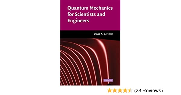 Quantum mechanics for scientists and engineers david a b miller quantum mechanics for scientists and engineers david a b miller ebook amazon fandeluxe Images
