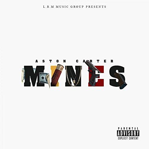 Mines Explicit By Aston Carter On Amazon Music Amazon Com