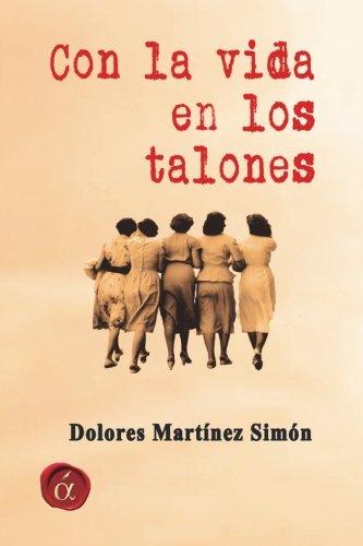 Con La Vida En Los Talones Pdf Download Dolores Martinez
