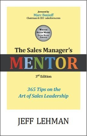 The Sales Managers MENTOR - 365 Tips on the Art of Sales Leadership