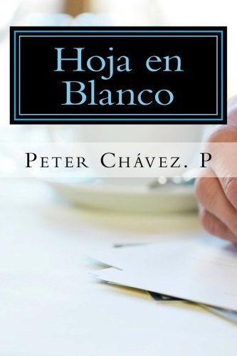 hoja en blanco: nunca es tarde (Spanish Edition)
