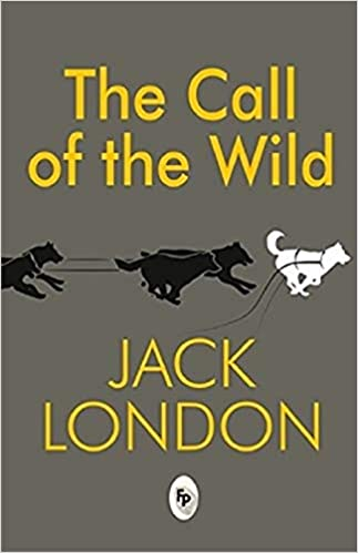 Call Of The The Wild: Amazon co uk: Jack London